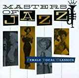 echange, troc Various Artists - Masters of Jazz 5: Female Vocal Classics