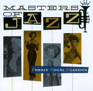 Masters of Jazz 5: Female Vocal Classics (Jazz Female Singers compare prices)