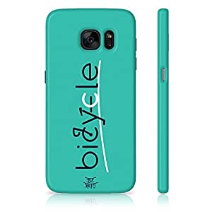 Be Awara Bicycle Typo Back Case for Samsung Galaxy S7 Edge