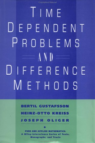 Time Dependent Problems and Difference Methods (Pure and...