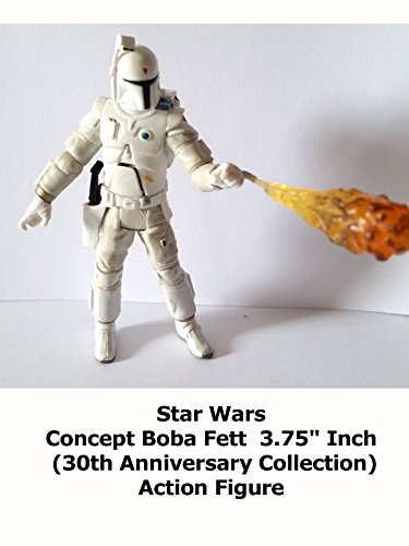 "Review: Star Wars Concept Boba Fett 3.75"" Inch (30th Anniversary Collection) Action Figure"
