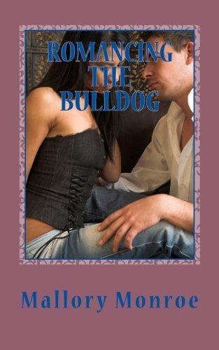 Romancing the Bulldog