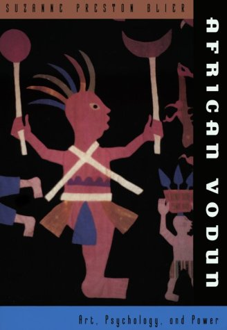 African Vodun: Art, Psychology and Power