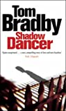 Tom Bradby Shadow Dancer
