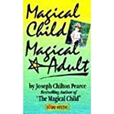 Magical Child Magical Adult