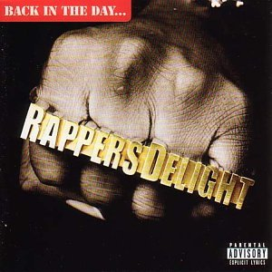 Rapper's Delight: Back in the Day