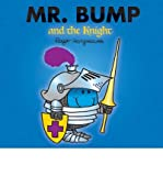 Roger Hargreaves Mr. Bump and the Knight