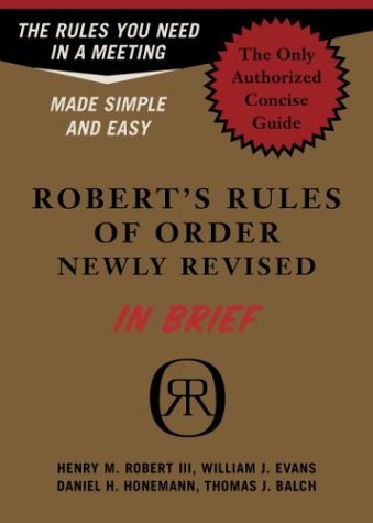 Robert's Rules Of Order Newly Revised In Brief)