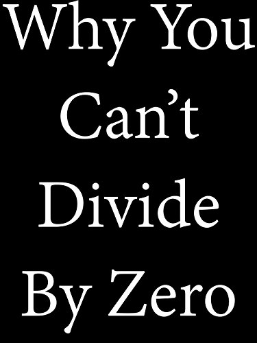 Why you can't divide by zero