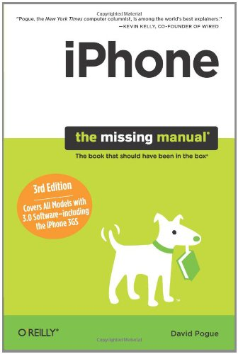 iPhone: The Missing Manual, 3rd Edition