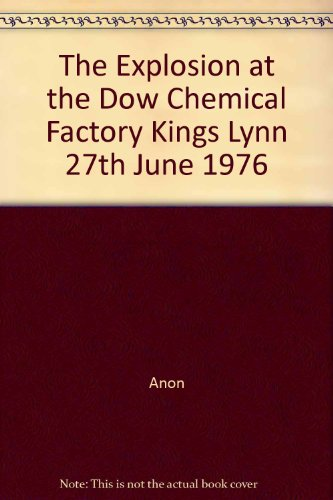 the-explosion-at-the-dow-chemical-factory-kings-lynn-27th-june-1976