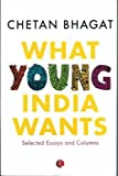 What Young India Wants: Selected Non-Fiction