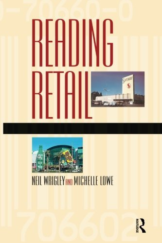 reading-retail-a-geographical-perspective-on-retailing-and-consumption-spaces
