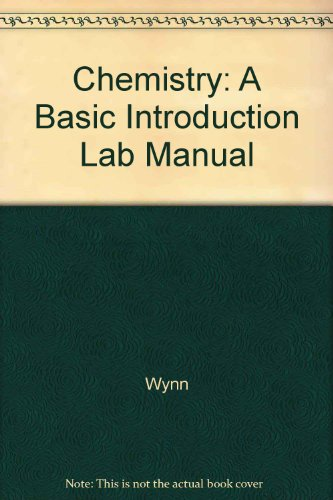 Chemistry: A Basic Introduction Lab Manual