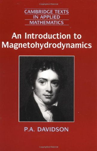 An Introduction to Magnetohydrodynamics (Cambridge Texts...