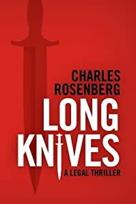 Long Knives by Charles Rosenberg ebook deal