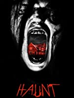 Haunt (Watch While It's In Theatres) [HD]