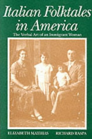 Italian Folktales in America: The Verbal Art of an Immigrant Woman (Wayne State University Folklore Archive Study Series