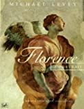 Florence: A Portrait (0712673105) by Levey, Michael