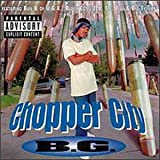 B.G. Chopper City