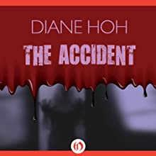 Accident (       UNABRIDGED) by Diane Hoh Narrated by Karyn O'Bryant