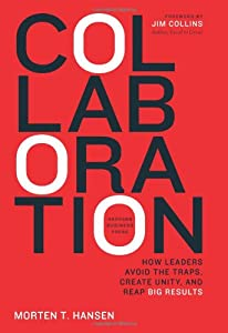 "Cover of ""Collaboration: How Leaders Avoi..."