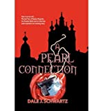 img - for { [ A PEARL CONNECTION ] } Schwartz, Dale J ( AUTHOR ) Dec-23-2003 Paperback book / textbook / text book