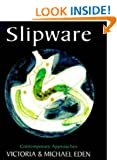 Slipware: Contemporary Approaches (Ceramics)