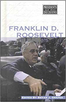 Analyze the responses of franklin d roosevelts administration thesis