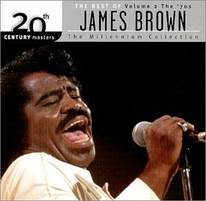 James Brown - 20th Century Masters - The Millennium Collection: The Best of James Brown, Vol. 2 - Zortam Music