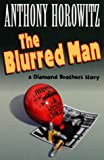 Anthony Horowitz The Blurred Man
