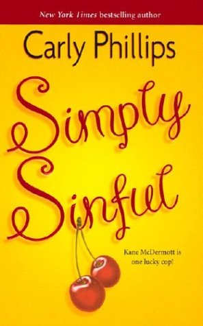 Simply Sinful (Harlequin Single Title), CARLY PHILLIPS