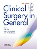 Clinical Surgery in General R. M. Kirk MS FRCS