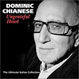 Ungrateful Heart ~ Dominic Chianese