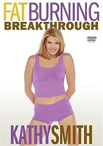 Kathy Smith - Fat Burning Breakthrough