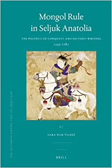 Amazon.com: Mongol Rule in Seljuk Anatolia: The Politics
