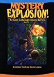 Mystery Explosion (Tuitel, Johnnie, Gun Lake Gang Adventure Series, Bk. 2.)