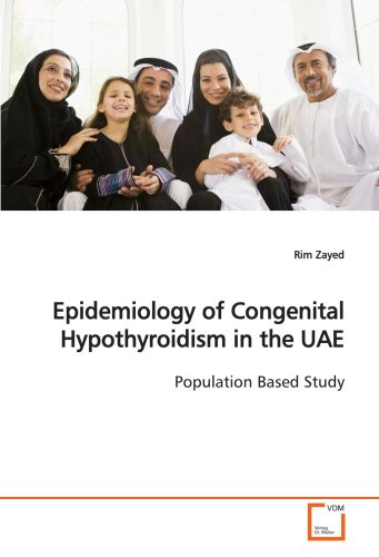 Epidemiology of Congenital Hypothyroidism in the Uae