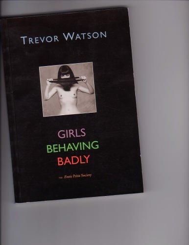 Girls Behaving Badly, Watson, Trevor