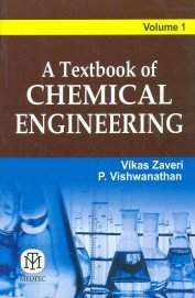 A Textbook of Chemical Engineering Volume 1
