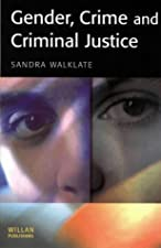 Gender Crime and Criminal Justice by Sandra Walklate