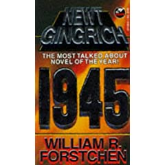 1945 by Newt Gingrich and William Forstchen