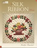 A Silk Ribbon Album