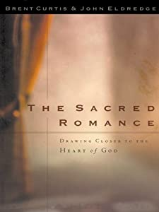 Cover of &quot;The Sacred Romance: Drawing Clo...