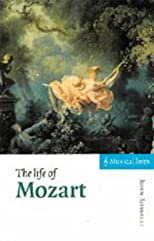 The Life of Mozart (Musical Lives)