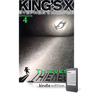 King's X Episode 4: Thieves