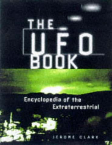 The UFO Book: Encyclopedia of the Extraterrestrial