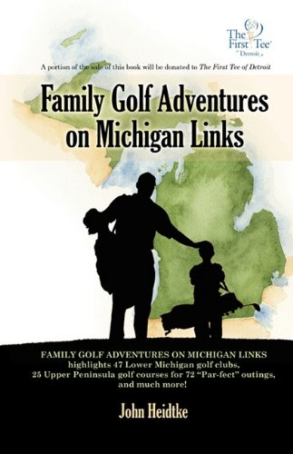 Family Golf Adventures on Michigan Links