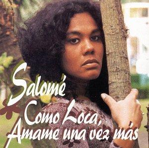 Salome - Como Loca - Amame Una Vez Mas - Amazon.com Music