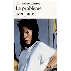 Le problème avec Jane - Catherine Cusset